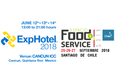 Parteciperemo all' ExpHotel 2018 a Cancún e all' Espacio Food & Service 2018 a Santiago del Chile